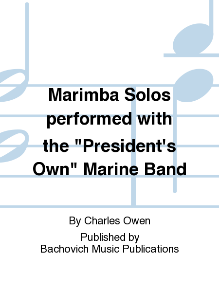 Marimba Solos performed with the
