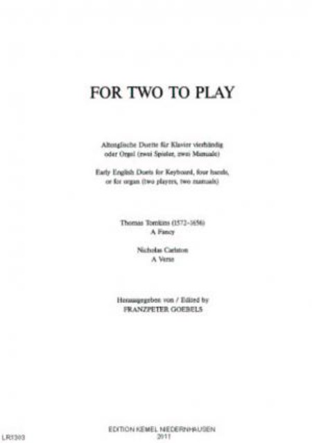 For two to play : altenglische Duette fur Klavier vierhandig oder Orgel (zwei Spieler, zwei Manuale)