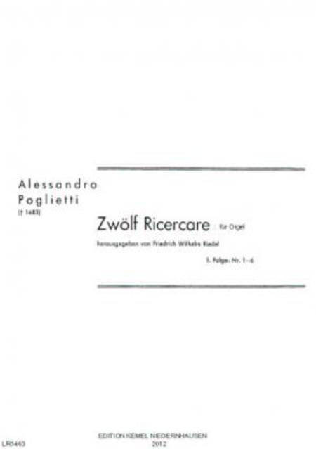 Zwolf Ricercare : fur Orgel : 1. Folge, Nr. 1-6