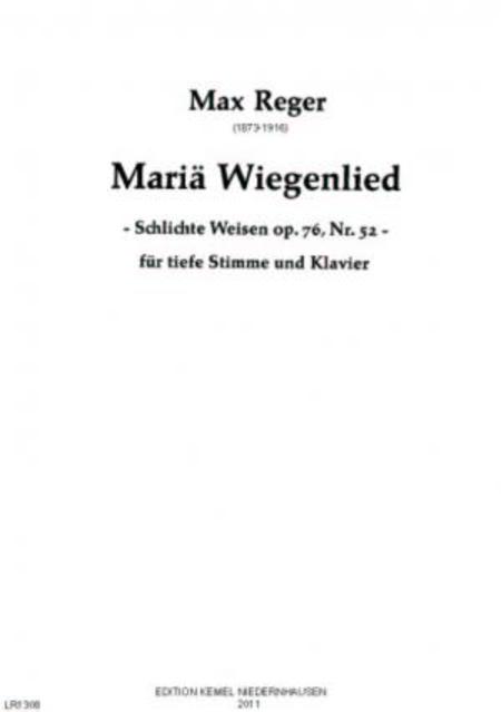 Maria Wiegenlied [D-dur] : fur tiefe Stimme und Klavier, op. 76, Nr. 52 Maria sitzt am Rosenhag