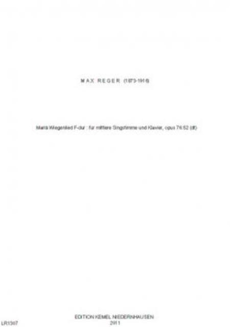 Maria Wiegenlied F-dur : fur mittlere Singstimme und Klavier, op. 76:52