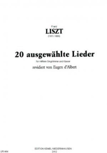 Zwanzig ausgewahlte Lieder : fur mittlere Singstimme und Klavier