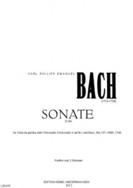 Sonate D-dur : fur Viola da gamba oder Violoncello (Violoncello II ad lib.) und Bass, Wq 137, H 559, 1746