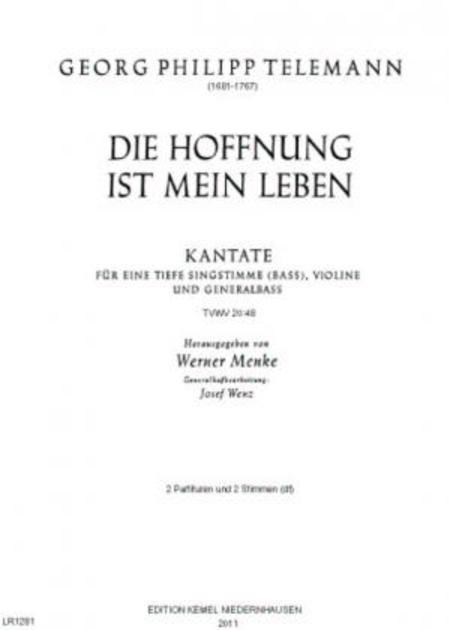 Die Hoffnung ist mein Leben : Kantate fur eine tiefe Singstimme (Bass), Violine und Generalbass, TVWV 40:48