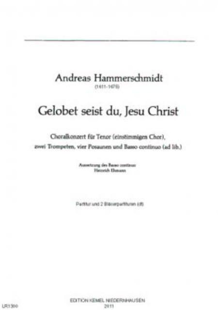 Gelobet seist du, Jesu Christ : Choralkonzert fur Tenor (einstimmigen Chor), zwei Trompeten, vier Posaunen und Basso continuo ad lib.