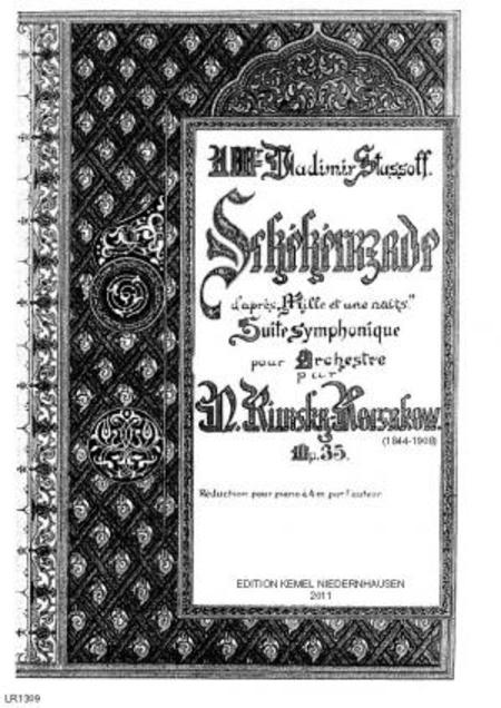 Scheherazade : suite symphonique d'apres Mille et une nuits : pour piano a 4 m[ains], op. 35, 1888