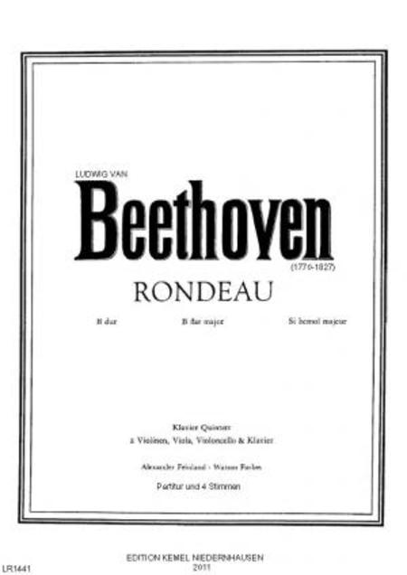 Rondeau B dur : Klavier Quintett (2 Violinen, Viola, Violoncello & Klavier), op. posth., WoO 6