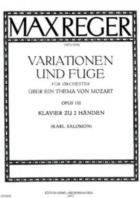 Variationen und Fuge uber ein Thema von Mozart : fur Klavier zu zwei Handen, opus 132