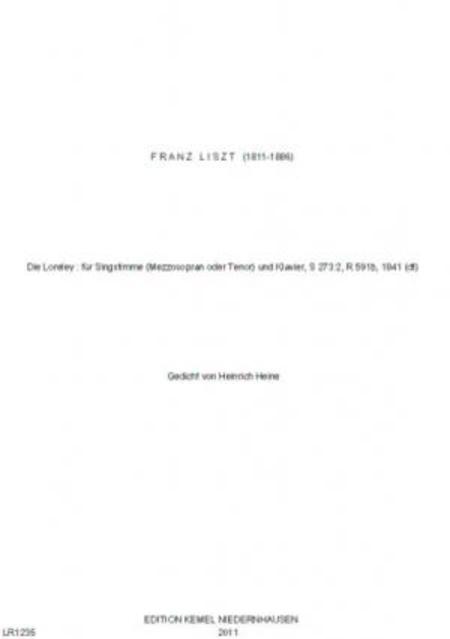 Die Loreley : fur Singstimme (Mezzosopran oder Tenor) und Klavier, S 273:2, R 591b, 1841