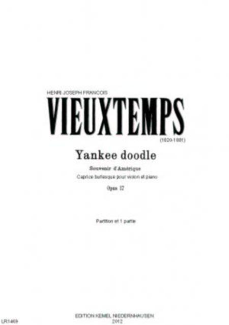 Yankee doodle : Souvenir d'Amerique : caprice burlesque pour violon et piano, opus 17
