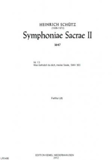 Was betrubst du dich, meine Seele? : deutsches Konzert fur zwei Soprane oder Tenore, zwei Violinen und Basso continuo, SWV 353