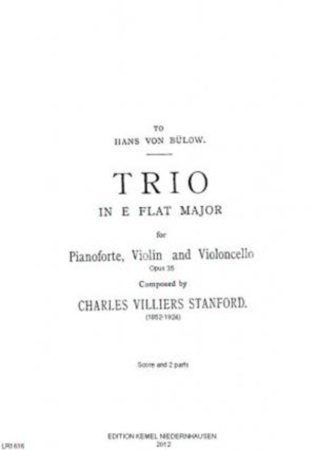 Trio in E flat major : for pianoforte, violin and violoncello, opus 35, 1889