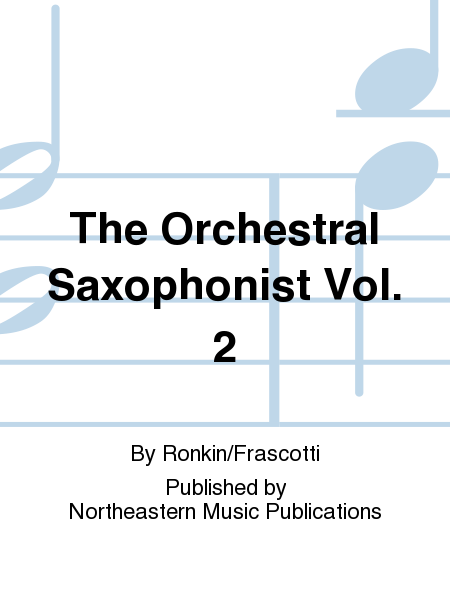 The Orchestral Saxophonist Vol. 2