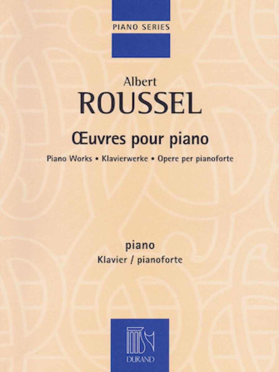 Albert Roussel - Piano Works