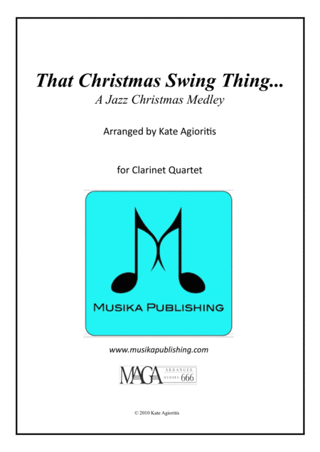 That Christmas Swing Thing... For Clarinet Quartet