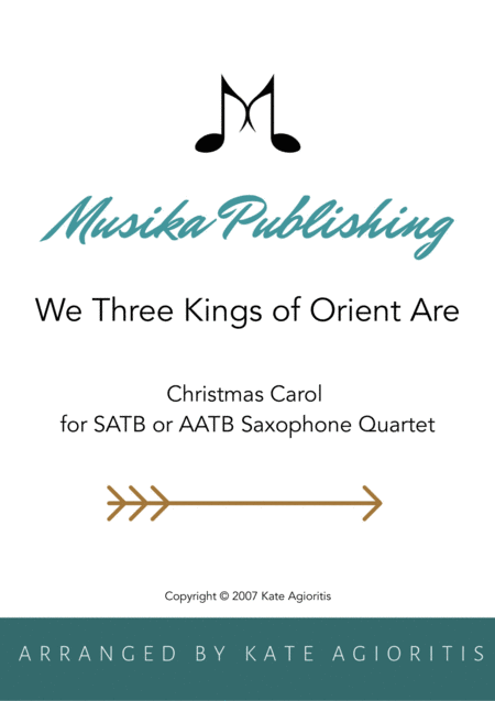 We Three Kings of Orient Are - for Saxophone Quartet