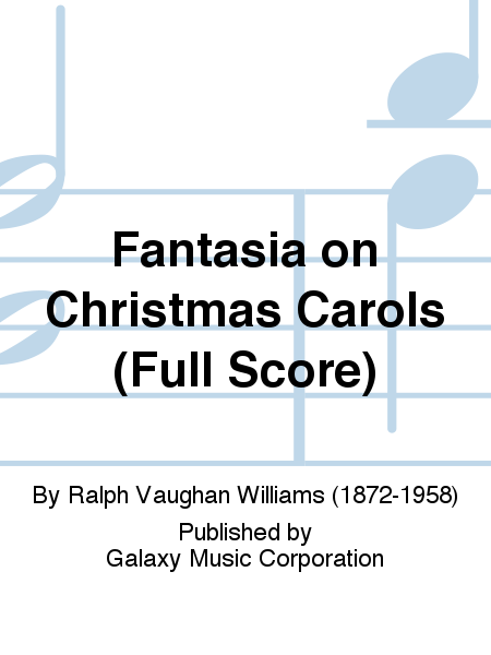 Fantasia on Christmas Carols (Full Score)