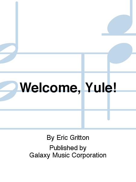 Welcome, Yule!