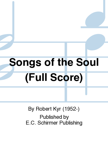 Songs of the Soul (Full Score)