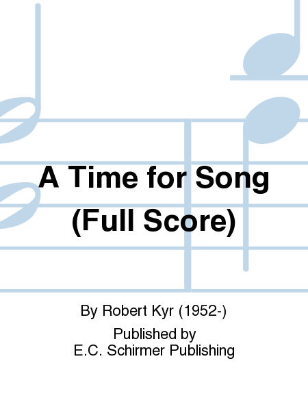 A Time for Song (Full Score)