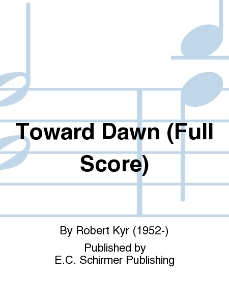 Toward Dawn (Full Score)