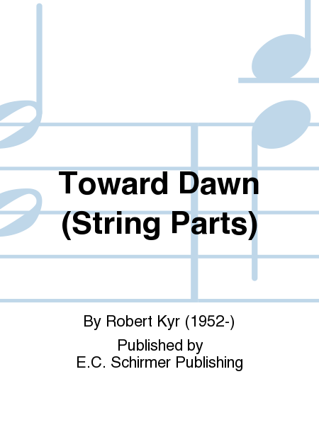 Toward Dawn (String Parts)