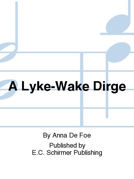 an analysis of a lyke wake dirge Corvus user since sun aug 19 2001 at  lyke-wake dirge this ae nighte, this ae nighte,  school of information analysis of everything (1) september 6, 2001.