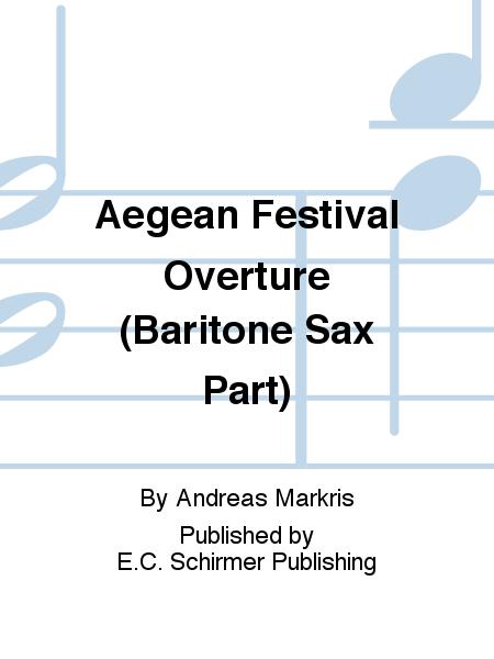 Aegean Festival Overture (Baritone Sax Part)