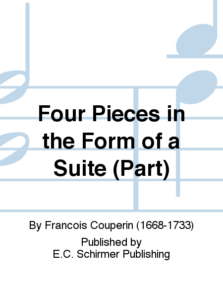 Four Pieces in the Form of a Suite (Part)