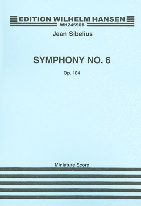 Sibelius  Symphony No. 6 Op. 104  Mini Score