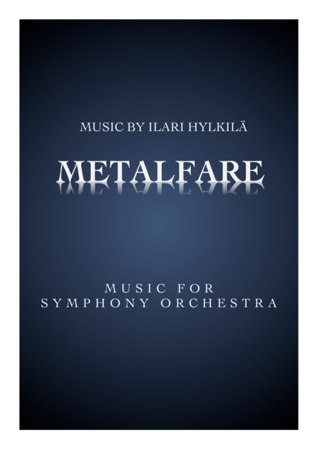 METALFARE for Symphony Orchestra