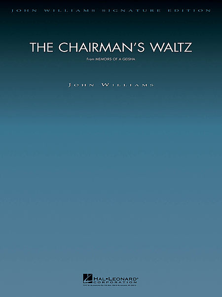 The Chairman's Waltz (from Memoirs of a Geisha)