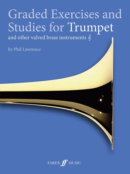 Graded Exercises for Trumpet and Other Valved Brass Instruments