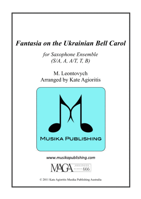 Fantasia on the Ukrainian Bell Carol - for Saxophone Quintet