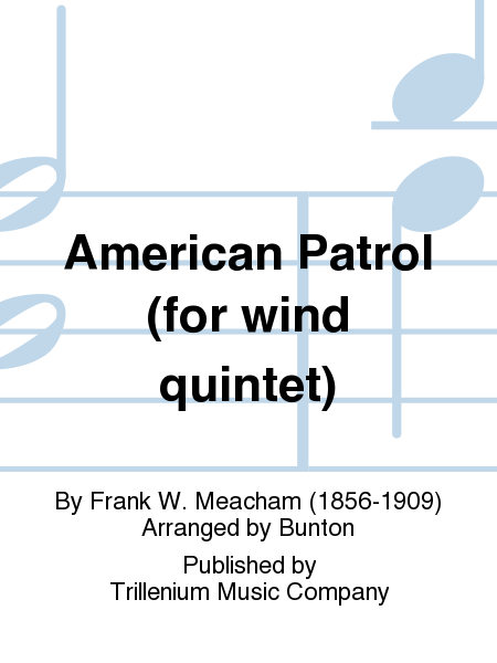 American Patrol (for wind quintet)