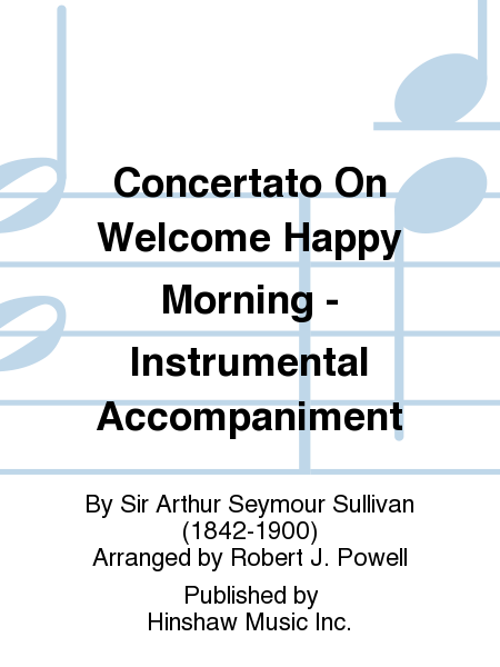 Concertato On Welcome Happy Morning - Instrumental Accompaniment