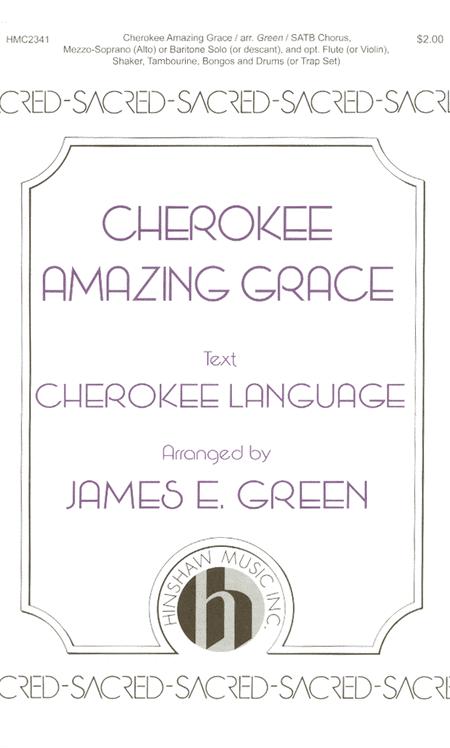Cherokee Amazing Grace