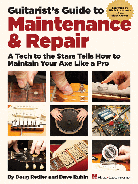 Guitarist's Guide to Maintenance & Repair