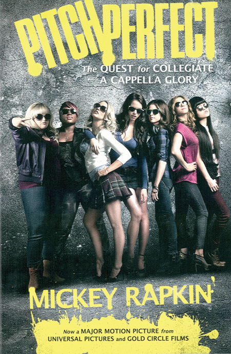 Pitch Perfect: The Novel