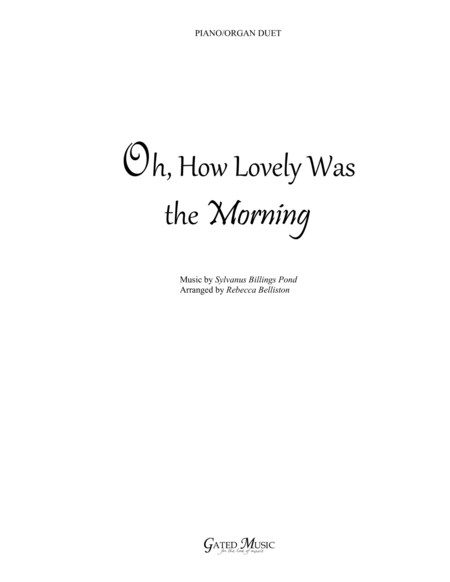 Joseph Smith's First Prayer/Oh, How Lovely Was The Morning (Piano/Organ Duet)