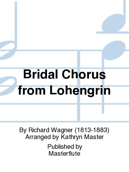 Bridal Chorus from Lohengrin
