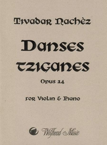 Danses tziganes (Gypsy Dances), op. 14
