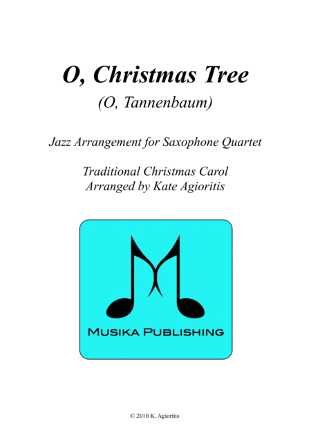 O Christmas Tree (O Tannenbaum) - Jazz Carol for Saxophone Quartet