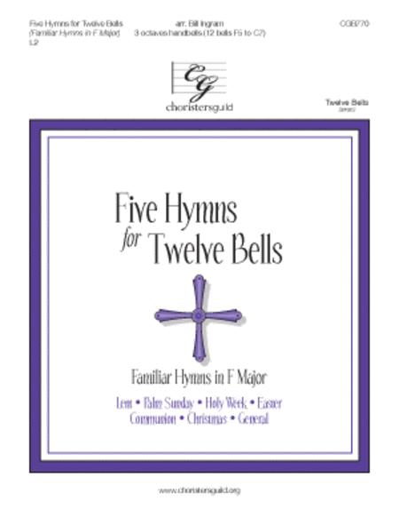 Five Hymns for Twelve Bells