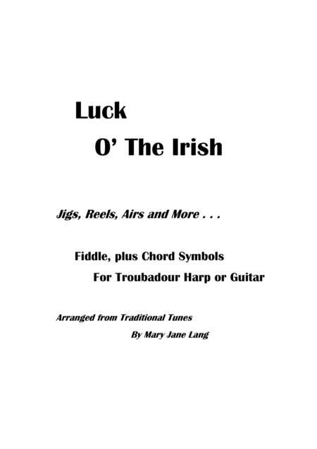 Luck O' the Irish -- Jigs, Reels, Airs and More