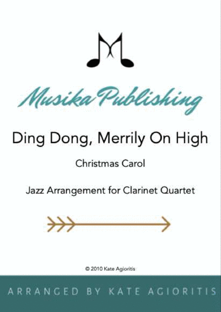 Ding Dong Merrily on High - Jazz Carol for Clarinet Quartet