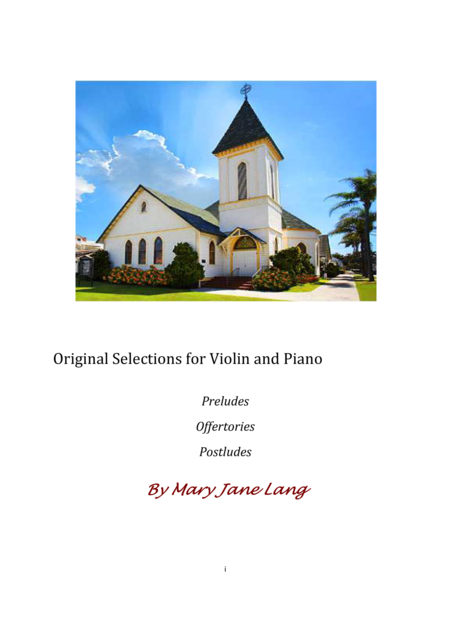 Original Selections for Violin and Piano -- Preludes, Offertories, Postludes