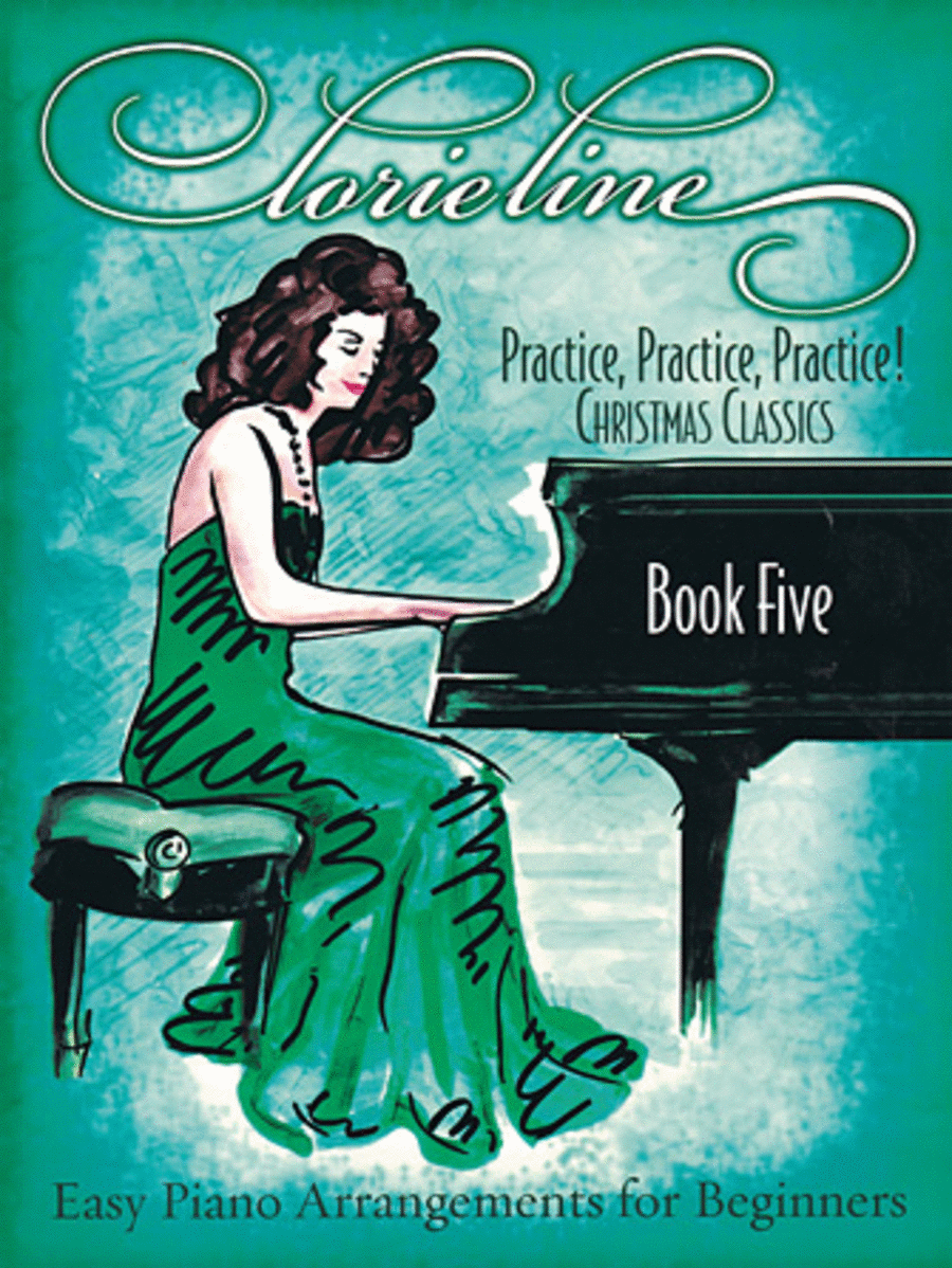 Lorie Line - Practice, Practice, Practice! Book Five: Christmas Classics