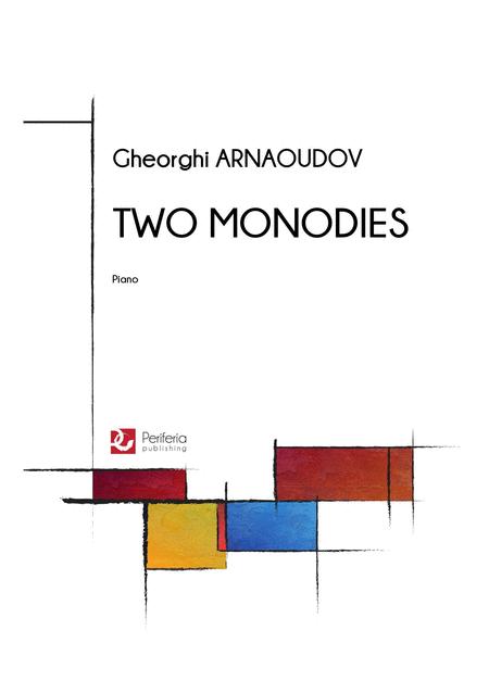 Two monodies