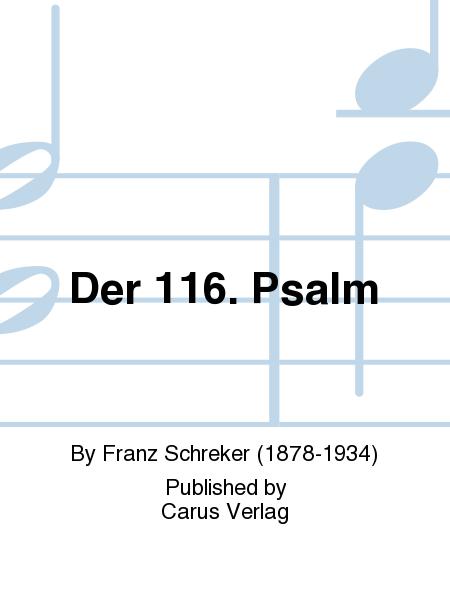 Der 116. Psalm
